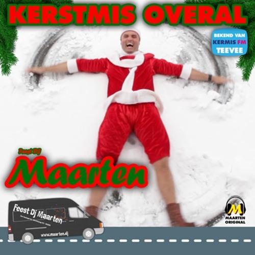 Feest DJ Maarten - Kerstmis Overal