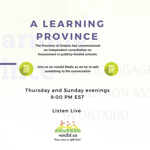A Learning Province - A voicEd Radio Conversation about Assessment in Ontario