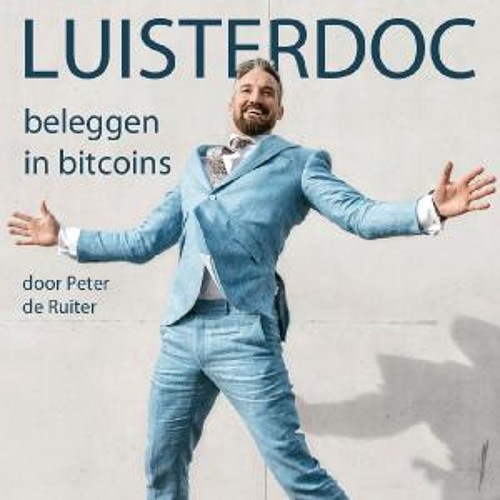 Luisterdoc Beleggen in bitcoins