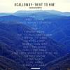 #C4LLOW4Y - 'NEXT TO HIM' X [Travis Scott - GooseBumps]