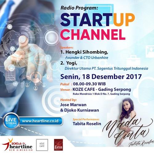 StartUp Channel | Edisi 18 Desember 2017