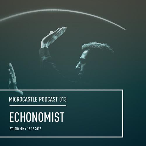 microcastle podcast 013 // Echonomist