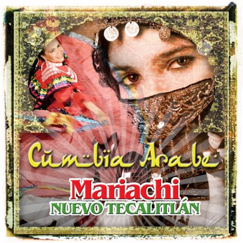 Mariachi Nuevo Tecalitlán - Cumbia Árabe (Sonikgroove Edit)