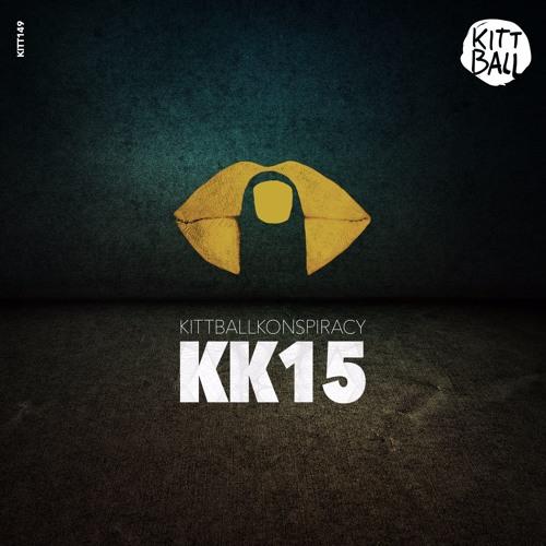 VARIOUS ARTIST - KITTBALL KONSPIRACY VOL.15 // OUT NOW