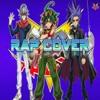 Burn! - Yu-Gi-Oh! Arc-V English Cover Opening 2 (Rap Cover) P Egoist