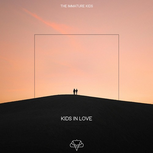 The Immature Kids - Kids In Love