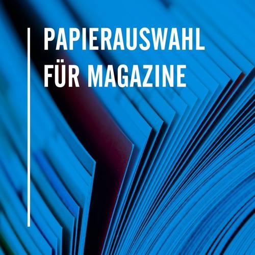 Papierauswahl für Magazine