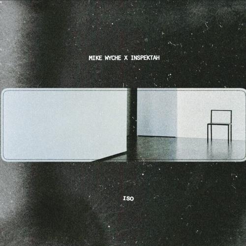 ISO EP - Mike Wyche x Inspektah