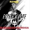 REMIX Esperándote - MTZ Manuel Turizo (edit) DJMARLON QUIROGA Portada del disco