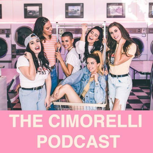 "The Cimorelli Podcast: Episode 7 - ""ok well i guess that's it then"""