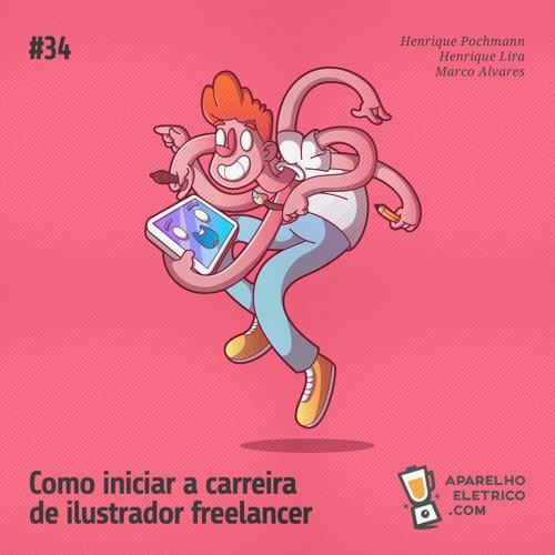 34 - Como iniciar a carreira de ilustrador freelancer