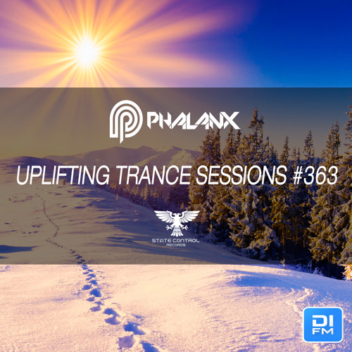 DJ Phalanx - Uplifting Trance Sessions EP. 363 / aired 17th December 2017