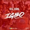 Dj Don Igbo Mixtape Volume 1.0 Featuring Flavour Phyno Zoro Duncan Mighty
