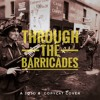 Through The Barricades