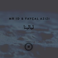 FREE DL : Mr ID & Fayçal Azizi - Layalina [Offering Recordings]