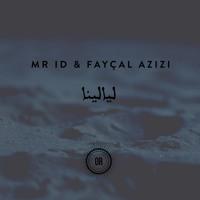 FREE DL : Mr ID & Fayçal Azizi - Layalina [Offering Recordings]