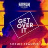 Sophie Francis - Get Over It(TANG FL Studio  Remake)Free