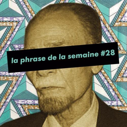 #LaPhraseDeLaSemaine 28 | Papy fait de la résistance