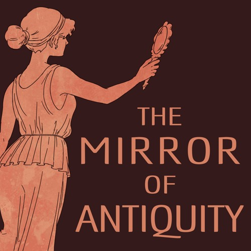 The Mirror of Antiquity Promo