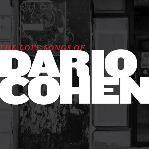 The Love Songs Of Dario Cohen
