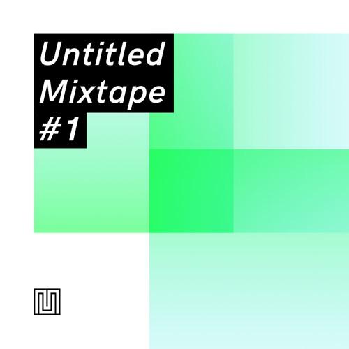 Untitled Mixtape #1