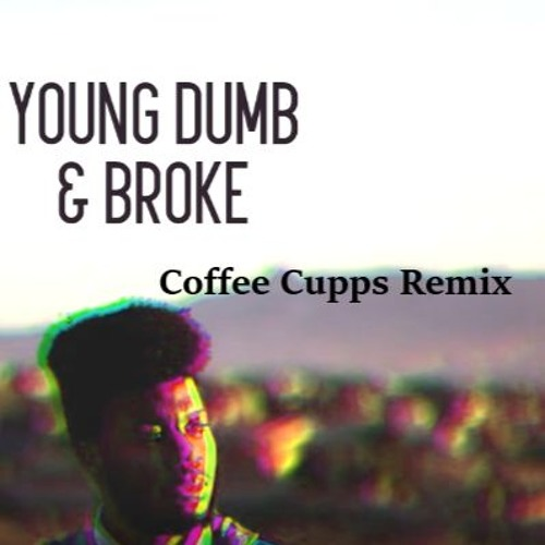 Khalid - Young Dumb And Broke (Coffee Cupps Remix)