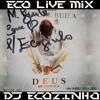 Miguel Buila - Deus Me Consola (2017) Album Completo - Eco Live Mix Com Dj Ecozinho Portada del disco