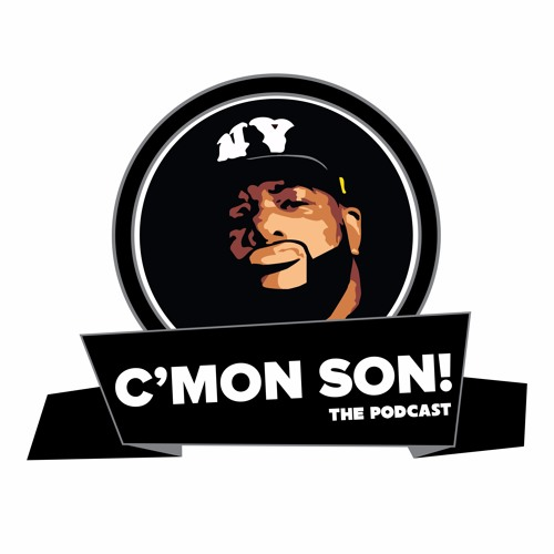 C'Mon Son! The Podcast Series #5 Episode #52: No Need To Be Bitter, Don't Let Them Steal Your Shine!