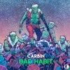 Carbin - Bad Habit