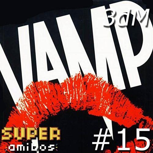 3dM 15 - Vamp