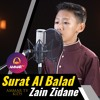 Surat Al Balad Dibacakan Oleh Zain ZIdane 11 Tahun Dengan Merdu mp3