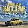 98. Juan Magan, Belinda, Manuel Turizo, Snova, B-Case - Déjate Llevar // DESCARGAR EN DESCRiPCiÓN