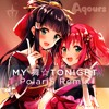 Aqours - MY Mai☆TONIGHT (PolariS Remix)