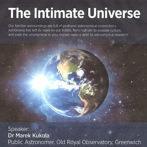 The Intimate Universe: Herschel Society lecture with Dr Marek Kukula