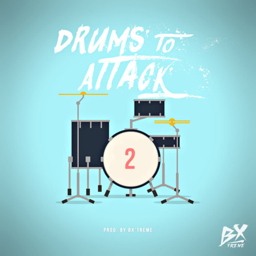 Bx'Treme - Drums to Attack, Vol.2 (Album preview)
