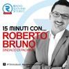 15 Minuti con... il Sindaco Roberto Bruno (19.12.17)