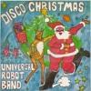 The Universal Robot Band - Disco Christmas