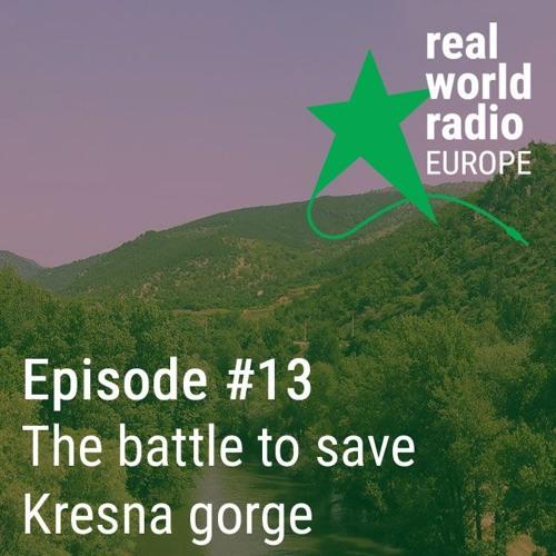 Episode #13 - The battle to save Kresna gorge