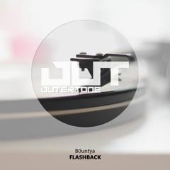 B0untya - Flashback [Outertone Free Release]