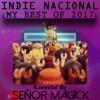 Indie Nacional (My Best of 2017)