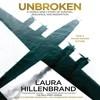 Unbroken By Laura Hillenbrand Audiobook Excerpt