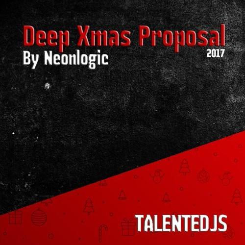 TALENTEDJ's Deep Xmas PROPOSAL By Neonlogic (2017)