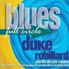 Duke Robillard - Full Circle (4 Tracks)
