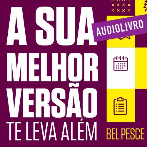 Audiolivro - Sua Melhor Versão Te leva Além