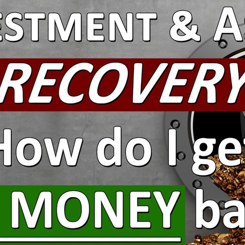 How do get your money back? Financial Recovery Services & Solutions