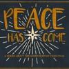 Peace Has Come   Week 3 - Seek First
