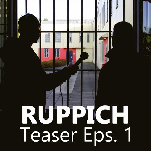 Teaser Episode 1 - RUPPICH