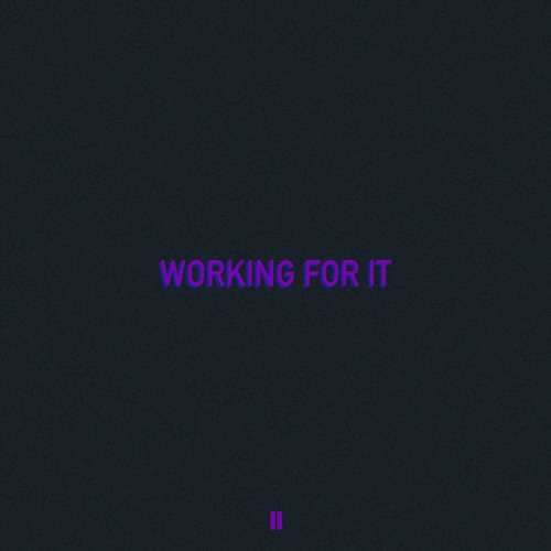 ZHU x Skrillex x THEY. - Working For It (TWO LANES Remix)