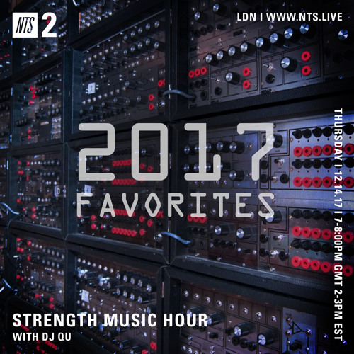 "DJ QU-NTS Dec, 14 2017 ""2017 Favorites"" ep24"