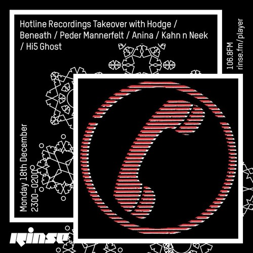 Kahn & Neek guest mix // Hotline Recordings Take-over on Rinse FM 18/12/17